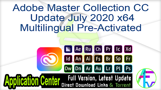 Adobe Master Collection CC Update July 2020 x64 Multilingual Pre-Activated
