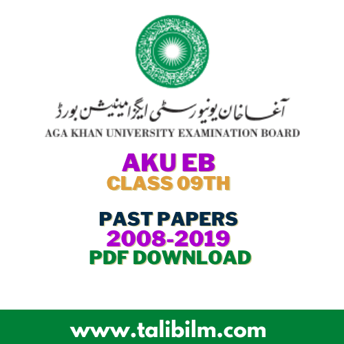 AKU-EB Past Papers class 9th