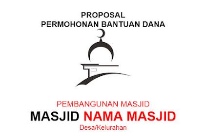 Contoh Proposal Pengajuan Dana Pembangunan Masjid