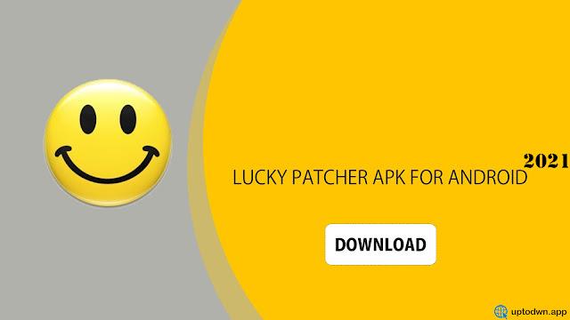 2021 Lucky Patcher تحميل تطبيق لوكي باتشر الاصلي أحدث إصدار مجاناً لـ Android