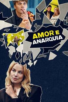 Amor e Anarquia 1ª Temporada Torrent – WEB-DL 1080p Dual Áudio