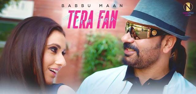 Tera Fan Lyrics – Babbu Maan