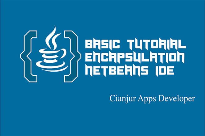 Belajar Konsep Encapsulation pada Java