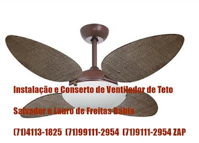 Ventilador de teto com pouca rotação consertamos em Salvador-71-4113-1825