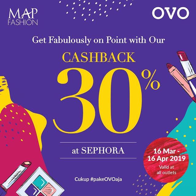 #OVO - #Promo Cashback 30% Pakai OVO di Sephora (s.d 16 April 2019)