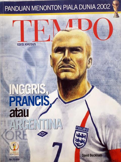 MAJALAH TEMPO: EDISI KHUSUS PIALA DUNIA 2002 INGGRIS, PRANCIS, ATAU ARGENTINA
