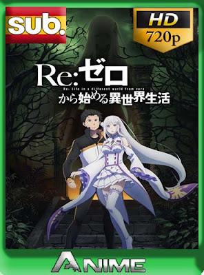 Re:Zero kara Hajimeru Isekai Seikatsu [temporada 2] [22/??] subtitulado HD [720P] [GoogleDrive] RijoHD