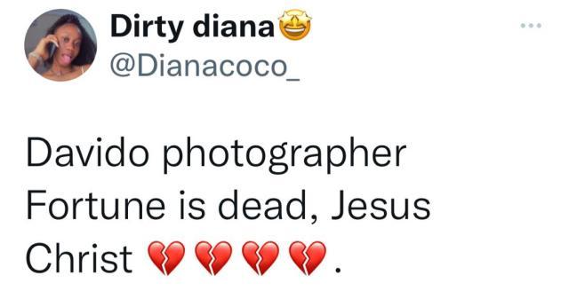 Davido's photographer, Fortune is dead