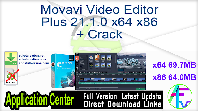 Movavi Video Editor Plus 21.1.0 x64 + Crack