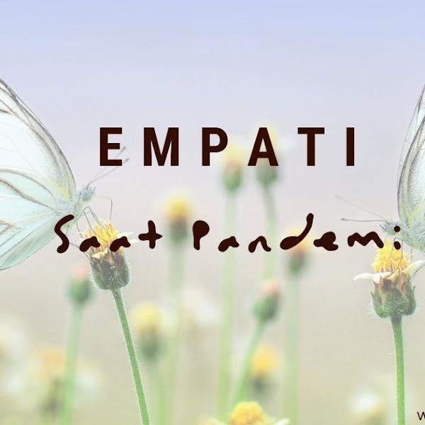 Bentuk-bentuk Empati Saat Pandemi Covid-19 Melanda