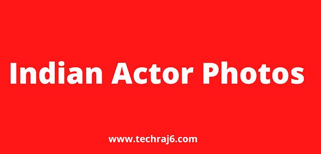 Indian Actor Photos