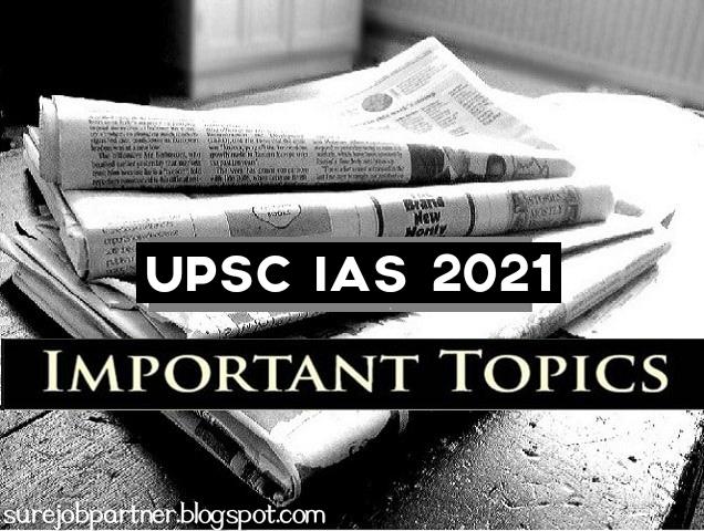 UPSC IAS 2021: Important Topics of Current Affairs expected in Civil Services Prelims exam