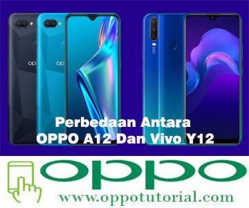 Perbedaan Antara OPPO A12 Dan Vivo Y12