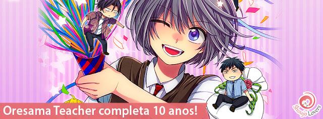 Oresama Teacher completa 10 anos!