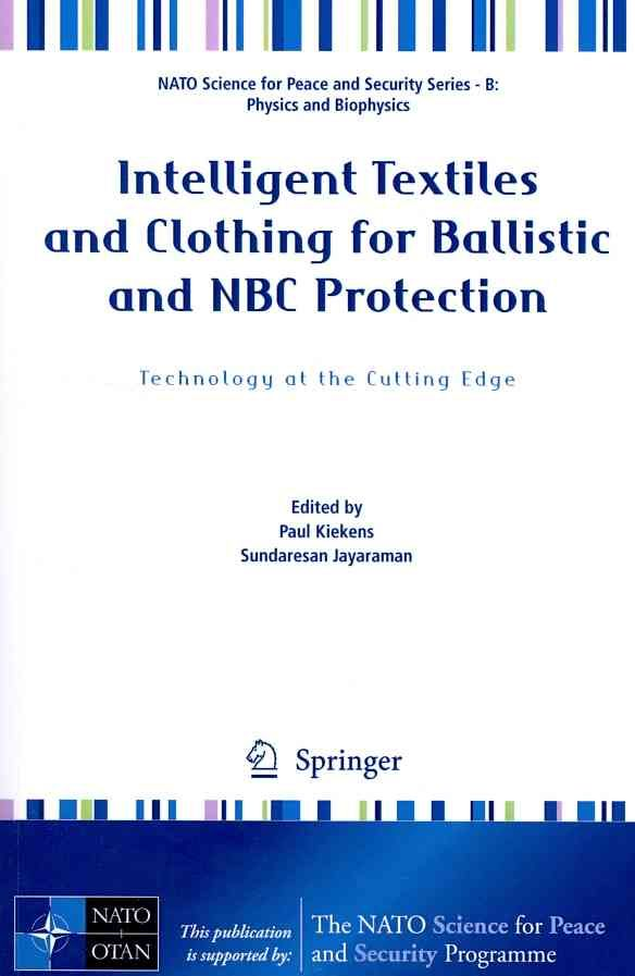 Intelligent Textiles and Clothing for Ballistic and NBC Protection
