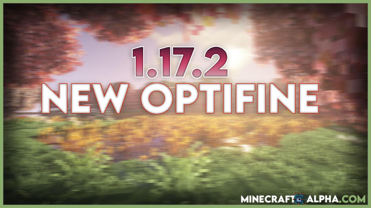Minecraft 1.17.2 Optifine HD