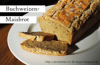 http://abnehmen-in-30-tagen.blogspot.de/2016/05/buchweizen-mais-brot.html