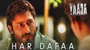 Har Dafaa Lyrics