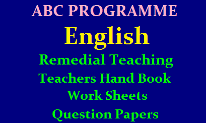 ABC Programme English Remedial Teaching Teachers Hand Book Work Sheets and Question Papers ABC Programme Remedial Teaching Teachers Hand Books, Students Work books, Worksheets, Activities for Schools: ABC Programme Remedial Teaching Teachers Hand Book, 100 days Remedial Teaching ABC Programme Teachers Hand Book, Telugu English Maths Remedial Teachers Hand Book, Telugu English Maths Remedial Students Work Book,Telugu English Maths Remedial WorkBook, Worksheets, Remedial Teaching,/2019/12/abc-programme-english-remedial-teaching-material-work-sheets-teachers-hand-book-question-papers-download.html