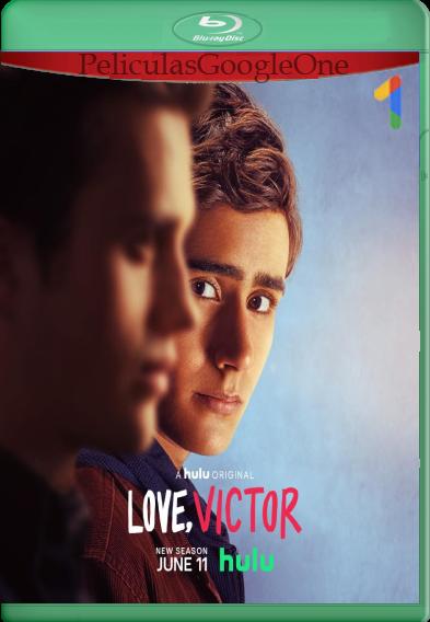 Love Victor (2021) Temporada 2 [Web DL 1080P] Subtitulado [Google Drive]