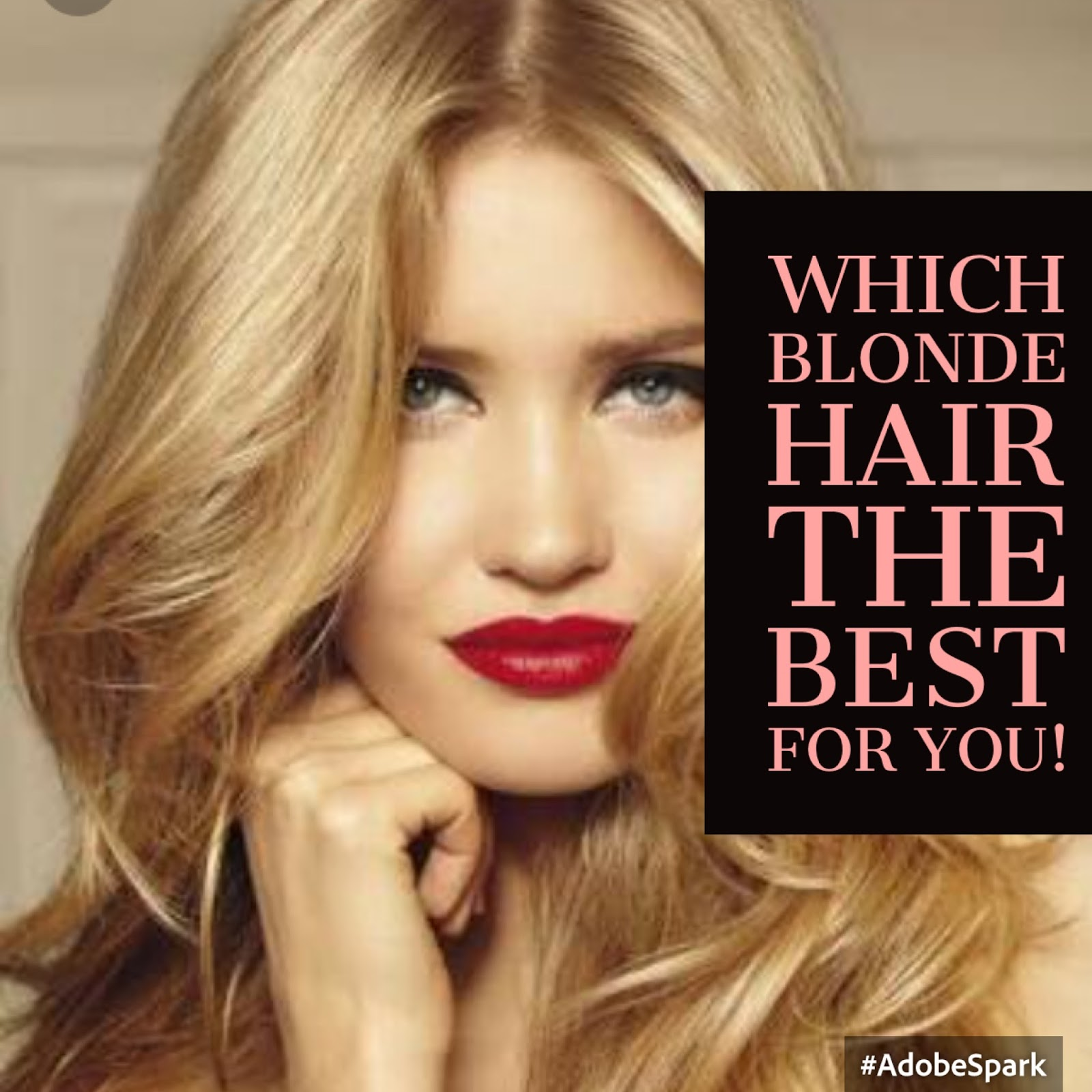 7 Most Popular Tone Of Blonde Hair Which Blonde Hair Best For You