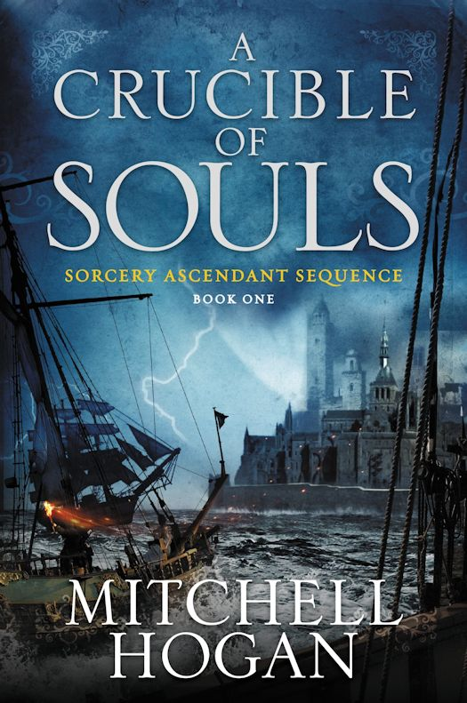 Interview with Mitchell Hogan, author of A Crucible of Souls
