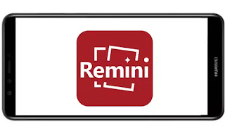 تنزيل برنامج Remini Pro mod premium مهكر مدفوع بدون إعلانات بأخر اصدار من ميديا فاير للأندرويد