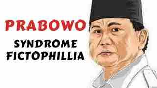 Prabowo Syndrome Fictophillia