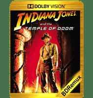 INDIANA JONES Y EL TEMPLO DE LA PERDICIÓN (1984) BDREMUX 2160P DOLBY VISION MKV ESPAÑOL LATINO