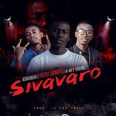 Puto Vampa Feat. Kokoroh & A-Ney Young - Sivavaro