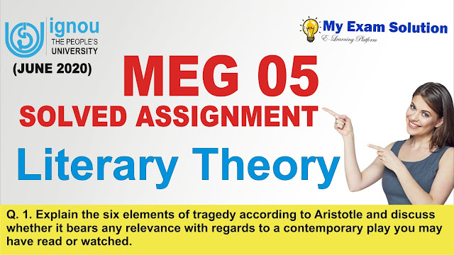 six elements of tragedy by aristotle, meg 05 assignments, meg ignou assignments,