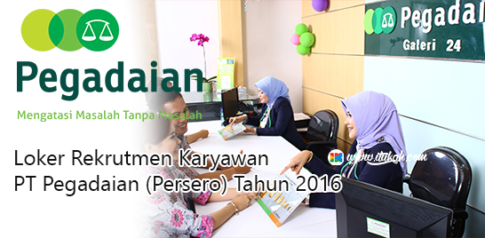 Lowongan Kerja BUMN PT Pegadaian (Persero) Rekrutmen Februari 2016