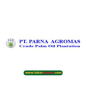 Lowongan Kerja PT Parna Agromas Terbaru Tahun 2021