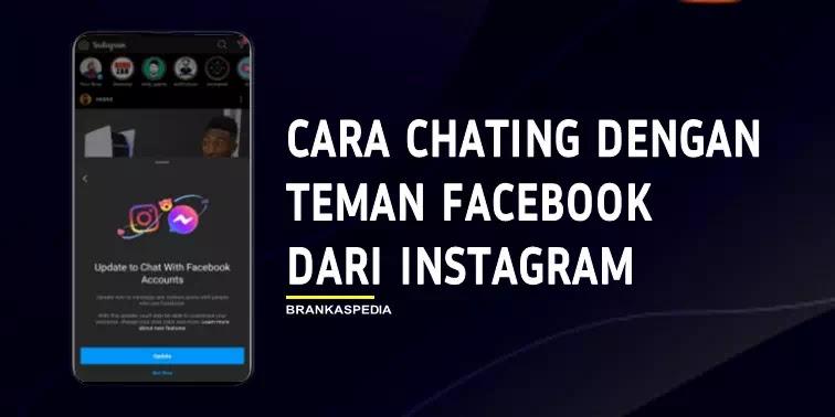 Cara Chating dengan Teman Facebook dari Instagram