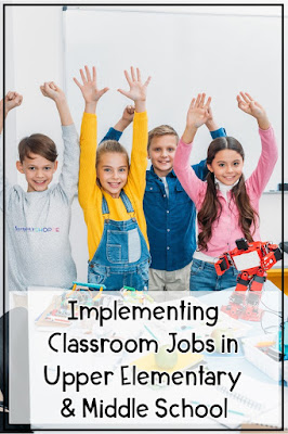 Ways to still give students classroom jobs in grades 5, 6, 7
