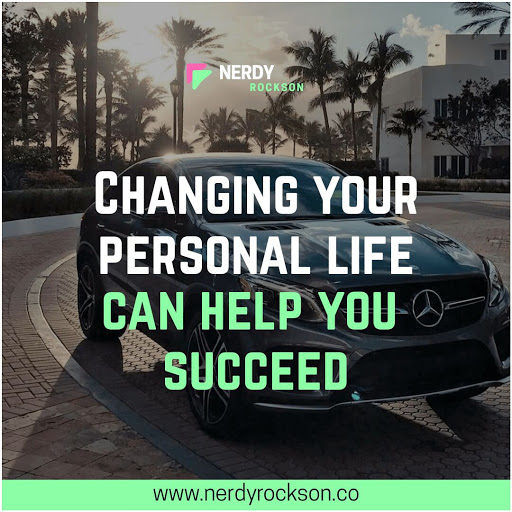 Changing Yourself Can Help You Succeed