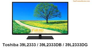 Toshiba 39L2333 / 39L2333DB / 39L2333DG