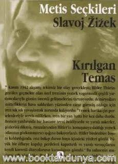 Slavoj Zizek - Kırılgan Temas