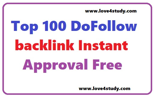 Top 100 Real Dofollow BackLink Instant Approval Blog Commenting