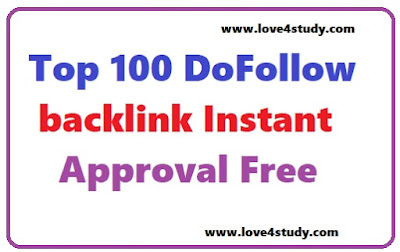 Top 100 Real Dofollow BackLink Instant Approval Blog