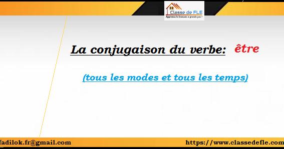 Classe De Fle La Conjugaison Du Verbe Etre
