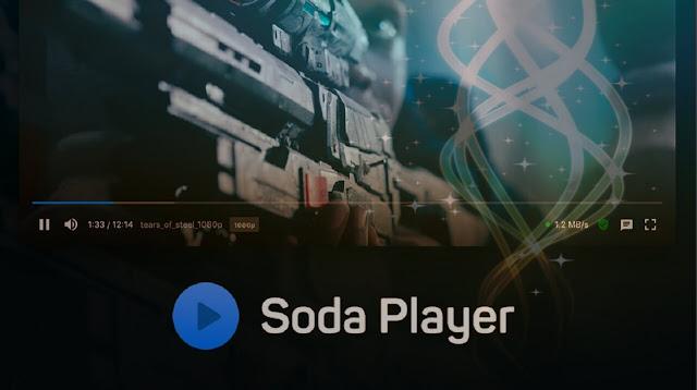 تحميل وشرح برنامج SodaPlayer أفضل مشغل ميديا للكمبيوتر