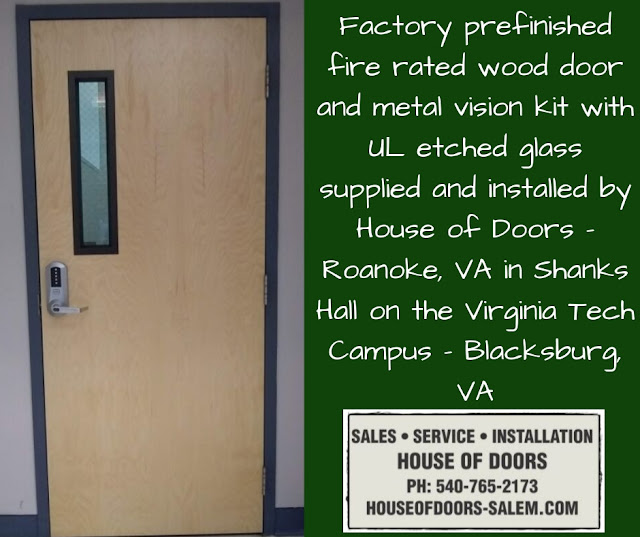 Factory prefinished fire rated wood door and metal vision kit with UL etched glass supplied and installed by House of Doors - Roanoke, VA in Shanks Hall on the Virginia Tech Campus - Blacksburg, VA