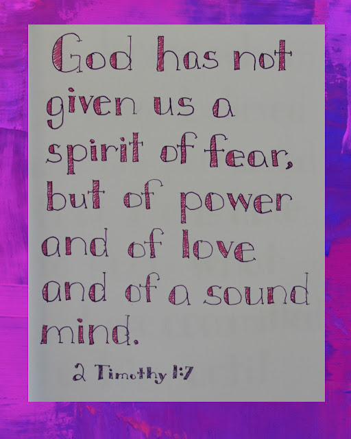 Scripture Writing, 2 Timothy 1:7