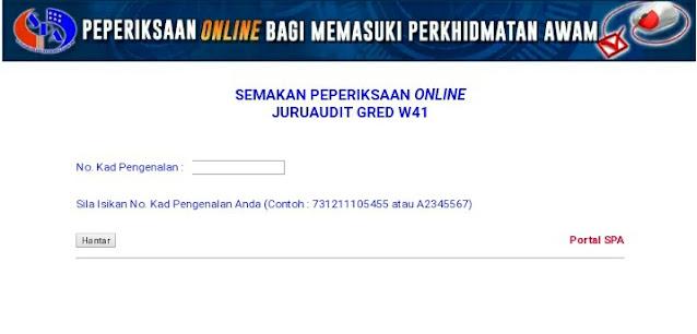 Semakan Peperiksaan Online Juruaudit Gred W41 2021