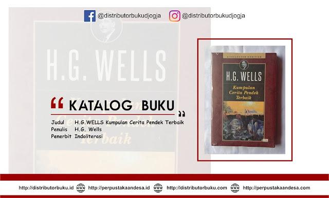 H.G.WELLS Kumpulan Cerita Pendek Terbaik