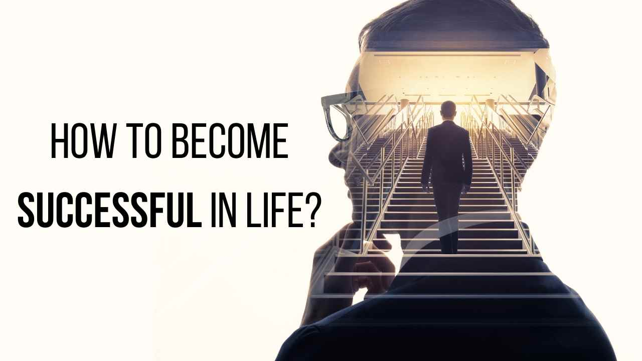 How To Become Successful In Life? - Moniedism