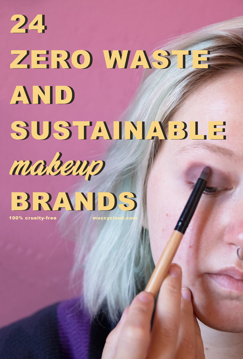 24 Zero Waste and Sustainable Makeup Brands