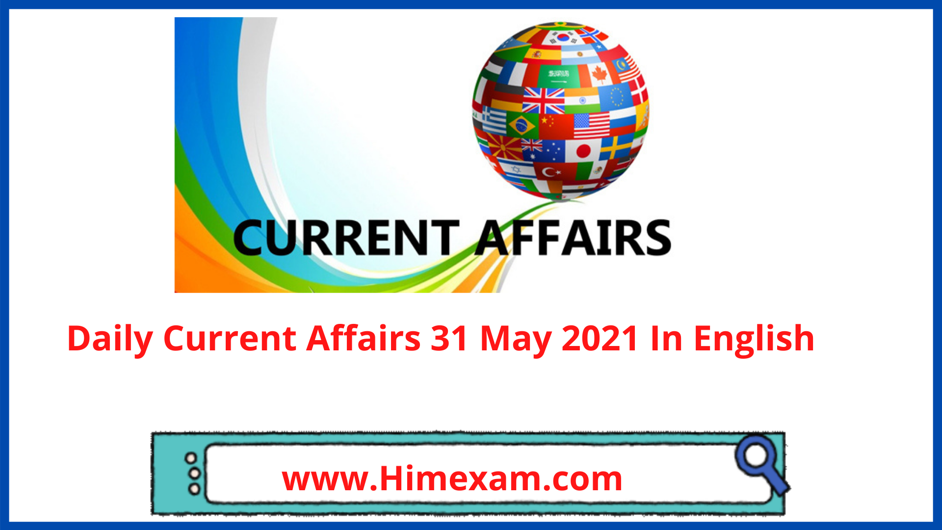 Daily Current Affairs 31 May 2021 In English