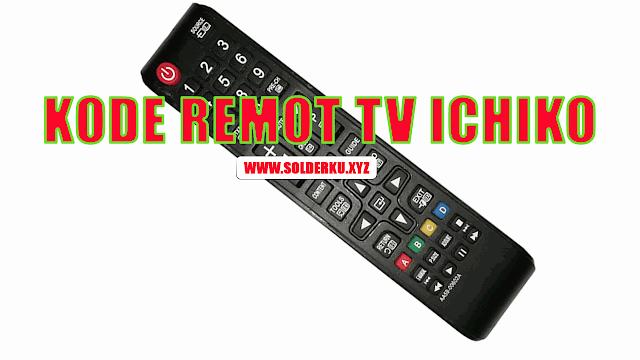 Kode Remot TV ICHIKO